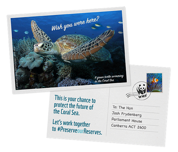 Preserve our Reserves postcard © Damien Siviero / Mike Ball Dive Expeditions / WWF-Aus